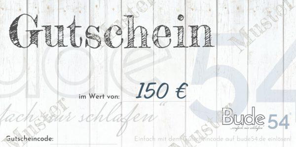 150€ Gutschein für unsere Bude54